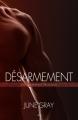 Couverture Désarmement, tome 1 Editions AK  2013