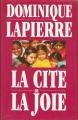 Couverture La Cité de la joie Editions France Loisirs 1992