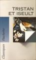 Couverture Tristan et Iseut / Tristan et Iseult / Tristan et Yseult / Tristan et Yseut Editions Hachette (Classiques) 1995