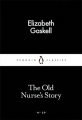 Couverture The Old Nurse's Story Editions Penguin books (Classics) 2015