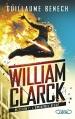 Couverture William Clarck, tome 1 : L'éminence bleue Editions Michel Lafon 2016