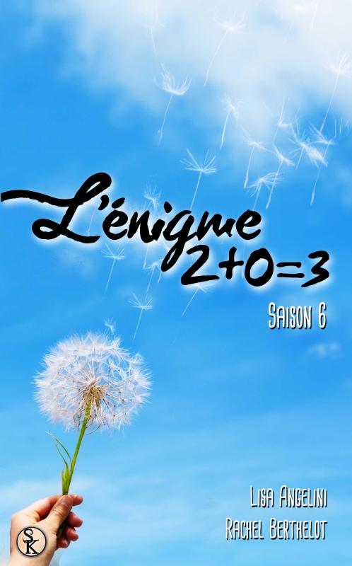 Couverture L'énigme 2 + 0 = 3, tome 6