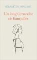 Couverture Un long dimanche de fiançailles Editions France Loisirs 2016
