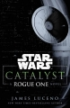 Couverture Star Wars : Catalyseur Editions Del Rey Books 2016