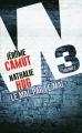 Couverture W3, tome 2 : Le mal par le mal Editions France Loisirs 2015