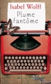Couverture Plume fantôme Editions France loisirs 2015