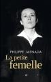 Couverture La petite femelle Editions France Loisirs 2016