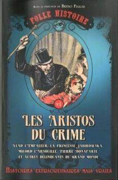 Couverture Folle Histoire, tome 1 : Les aristos du crime