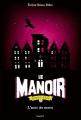 Couverture Le manoir, saison 2 : L'exil, tome 2 : L'antre des secrets Editions Bayard (Jeunesse) 2016