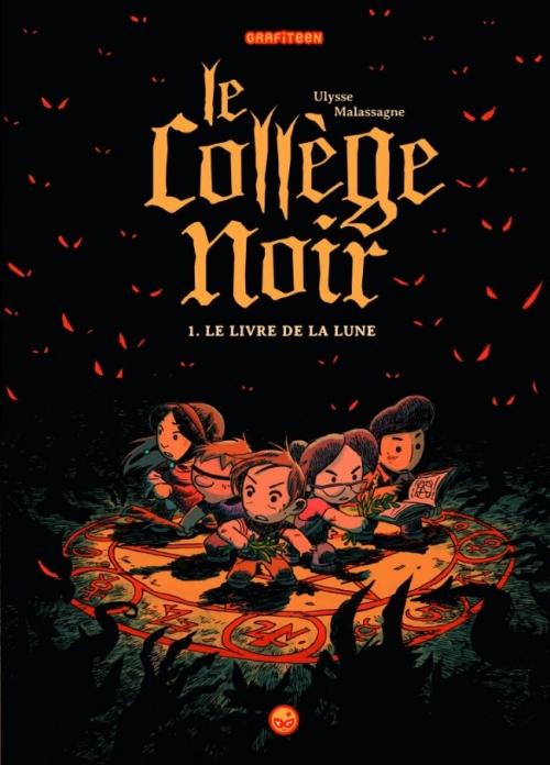 Couverture Le collège noir, tome 1 : Le livre de la lune