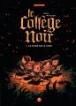 Couverture Le Collège noir, tome 1 : Le Livre de la lune Editions Milan 2016