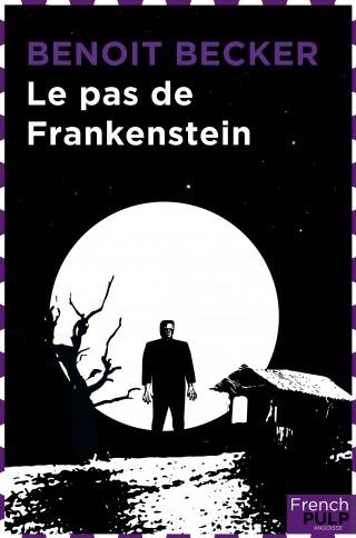 Couverture Le Pas de Frankenstein