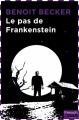Couverture Le Pas de Frankenstein Editions French pulp (Angoisse) 2016