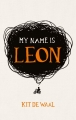Couverture Je m'appelle Léon Editions Penguin books (Vicking) 2016