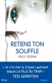 Couverture Retiens ton souffle Editions City (Thriller) 2016