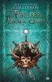 Couverture Les pirates de l'Escroc-Griffe, l'intégrale Editions Bragelonne 2016