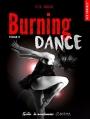 Couverture Burning dance, tome 2 Editions La Condamine (New romance) 2016