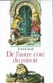 Couverture De l'autre côté du miroir / Alice à travers le miroir / Alice de l'autre côté du miroir Editions Folio  (Junior) 1992