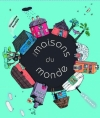 Couverture Mes maisons du monde Editions Le Sorbier 2009