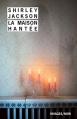 Couverture Maison hantée / Hantise / La maison hantée Editions Rivages (Noir) 2016