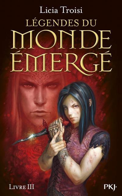 Couverture Légendes du Monde Émergé, tome 3 : Les derniers héros