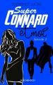 Couverture Super connard, tome 2 : Super connard pas pour moi Editions Hachette (Black Moon Romance) 2016
