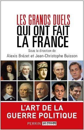 Couverture Les grands duels qui ont fait la France
