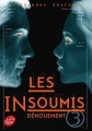 Couverture Les insoumis / Darkest minds, tome 3 : Dénouement Editions Le Livre de Poche (Jeunesse) 2016