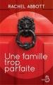 Couverture Une famille trop parfaite Editions Belfond (Le cercle) 2016
