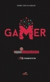 Couverture Gamer, tome 3 : Fragmentation Editions Les Malins 2016
