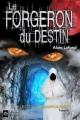 Couverture Dreamwalkers, tome 3 : Le forgeron du destion Editions Aconitum 2016