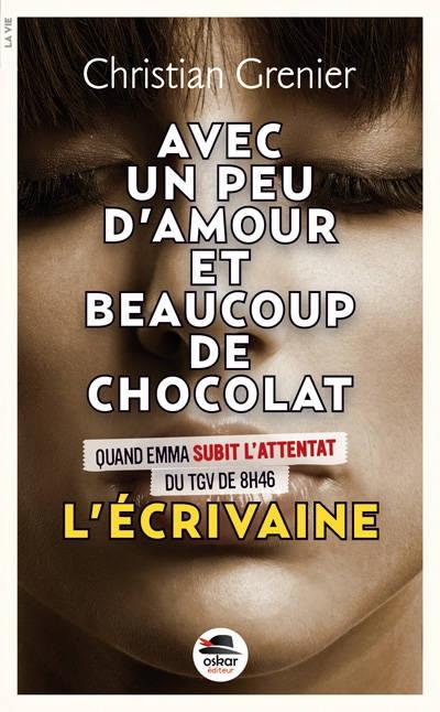 Couverture Avec un peu d'amour et beaucoup de chocolat, tome 4 : L'écrivaine