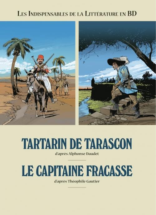 Couverture Les indispensables de la littérature en bd, double, tome 06 : Tartarin de Tarascon, Le capitaine Fracasse