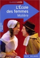 Couverture L'Ecole des femmes Editions Belin / Gallimard (Classico - Lycée) 2013