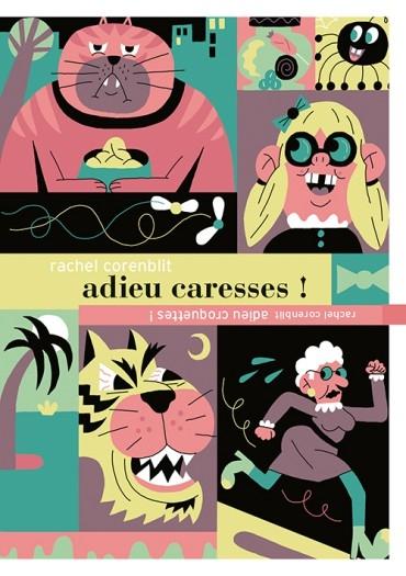 Couverture Adieu croquettes ! / Adieu caresses !