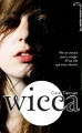 Couverture Wicca, tome 1 Editions Hachette (Black moon) 2011