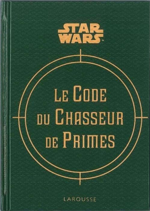 Couverture Le Code du Chasseur de Primes