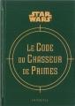 Couverture Le Code du Chasseur de Primes Editions Larousse 2014