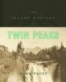 Couverture L'histoire secrète de Twin Peaks Editions Flatiron Books 2016