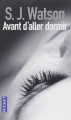 Couverture Avant d'aller dormir Editions Pocket (Thriller) 2013