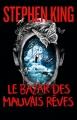 Couverture Le bazar des mauvais rêves Editions France Loisirs 2016