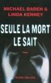 Couverture Seule la mort le sait Editions Robert Laffont (Best-sellers) 2007