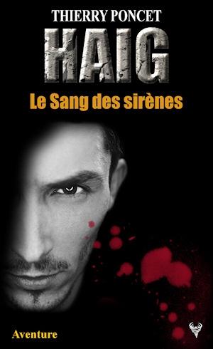 Couverture Haig, tome 3 : Le Sang des sirènes