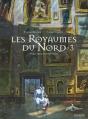 Couverture Les royaumes du nord (BD), tome 3 Editions Gallimard  (Bande dessinée) 2016