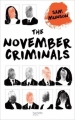 Couverture The November criminals Editions Hachette 2016