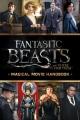 Couverture Les Animaux Fantastiques : Un film magique Editions Scholastic 2016
