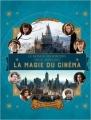 Couverture Le monde des sorciers de J.K. Rowling : La magie du cinéma, tome 1 : Héros extraordinaires et lieux fantastiques Editions Gallimard  (Jeunesse) 2016