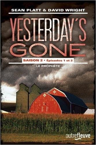 Couverture Yesterday's Gone, saison 2, tomes 1 et 2 : Le prophète