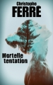 Couverture Mortelle tentation Editions France Loisirs 2016