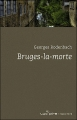 Couverture Bruges-la-Morte Editions Espace Nord (Roman) 2009